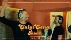 Çalgı Çengi İkimiz'in Çıldır Çıldır klibi yayınlandı