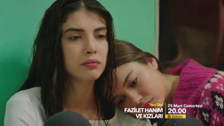 """Yeni dizi """"Fazilet Hanım ve Kızları"""" 1. bölüm fragmanı 25 Mart Cumartesi"""