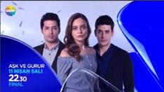 Aşk ve Gurur dizisi final yapıyor! Final fragmanı yayınlandı 11 Nisan Salı