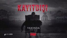Erkan Petekkaya'nın yeni dizisi 'Kayıtdışı'nın fragmanı yayınlandı