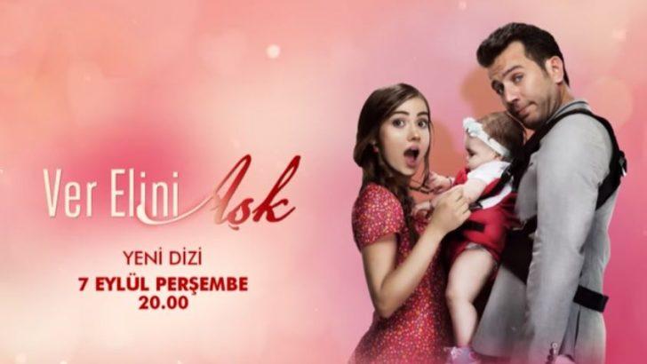 Ver Elini Aşk dizisi 1. bölüm 2. fragmanı yayınlandı (7 Eylül Perşembe)