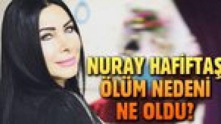 Nuray Hafiftaş evli mi, çocuğu var mı? Doktoru Nuray Hafiftaş'ın ölüm anını anlattı