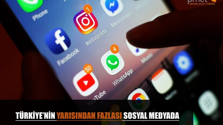 Türkiye'nin Yarısından Fazlası Sosyal Medya'da