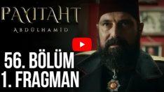 Payitaht Abdülhamid 56. bölüm 1. fragmanı yayınlandı