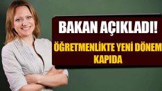 """Milli Eğitim Bakanı Ziya Selçuk """"Öğretmenlikte yeni dönem başlıyor"""""""