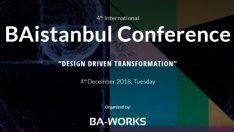 İş analizinde tasarım odaklı dönüşüm BAistanbul 2018'de konuşulacak