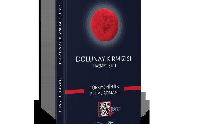 Türkiye'nin İlk 'Fijital' (Fiziksel ve Dijital) Romanı Olan Dolunay Kırmızısı Raflarda Yerini Aldı