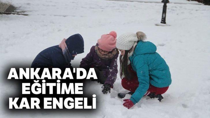 Son dakika! Ankara'da okullar tatil edildi!