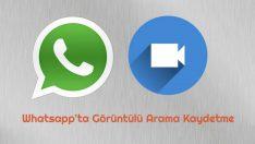 Whatsapp Görüntülü Arama Kaydetme
