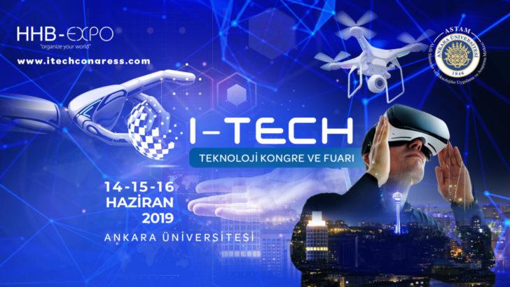 Ankara'nın ilk teknoloji fuarı I-TECH başlıyor