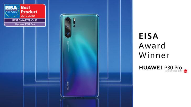 """Huawei, P30 Pro ile ikinci kez EISA'nın """"En İyi Akıllı Telefon"""" ödülünü kazandı"""