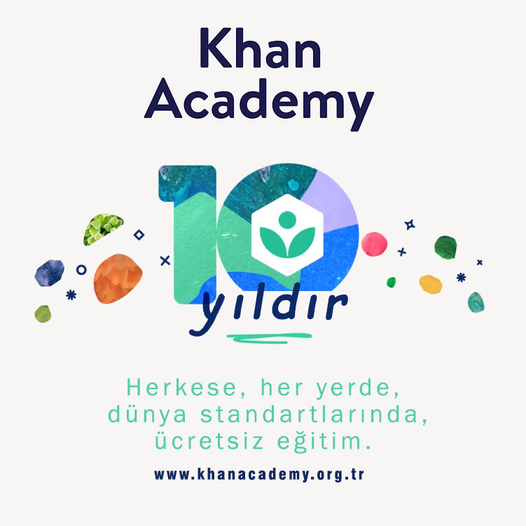 10. yılını kutlayan Khan Academy'nin Türkiye'deki kullanıcı sayısı 10 milyonu aştı