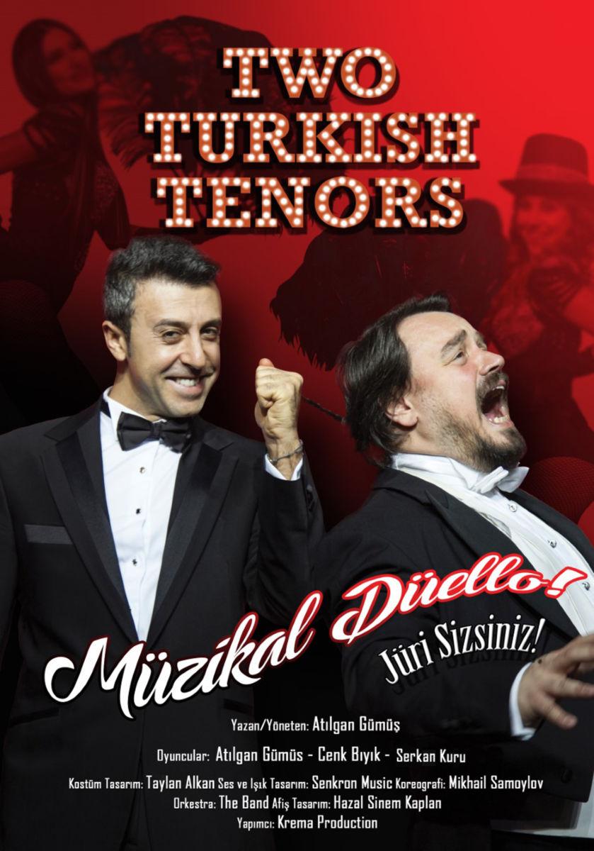 """Müzikal Düello """"Two Turkish Tenors"""" Trump Kültür ve Gösteri Merkezinde"""