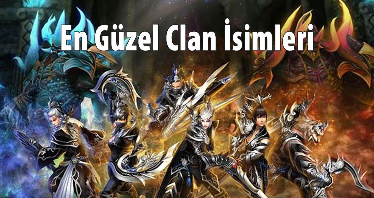 En İyi Clan İsimleri ve Oyun Nickleri