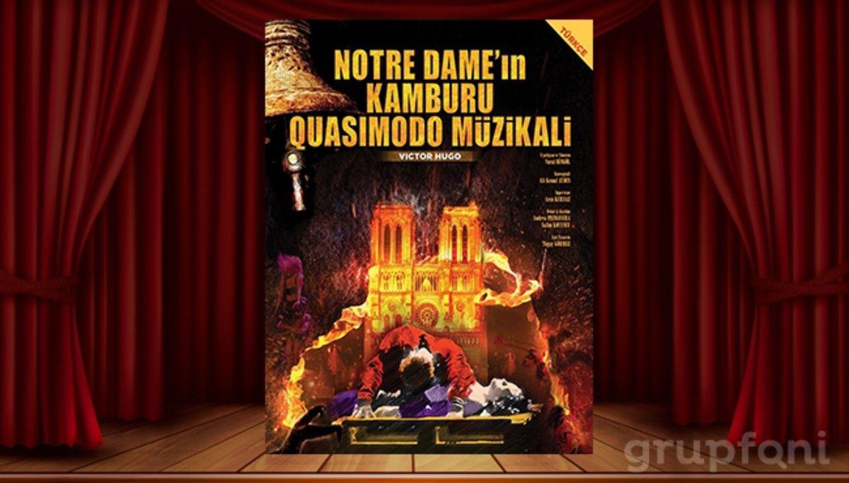 """Notre Dame'ın Kamburu Müzikali"" Trump Sahne'de"